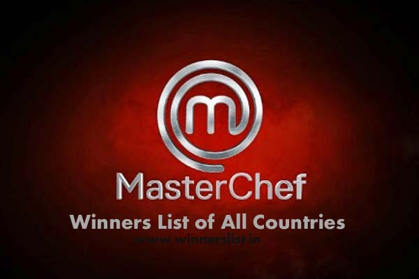 MasterChef Winners list of All COuntries