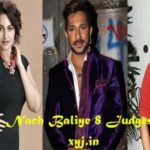 "Nach Baliye 8 ""2017"" Winner, Contestants, Judges & Host Name List with Start Date"